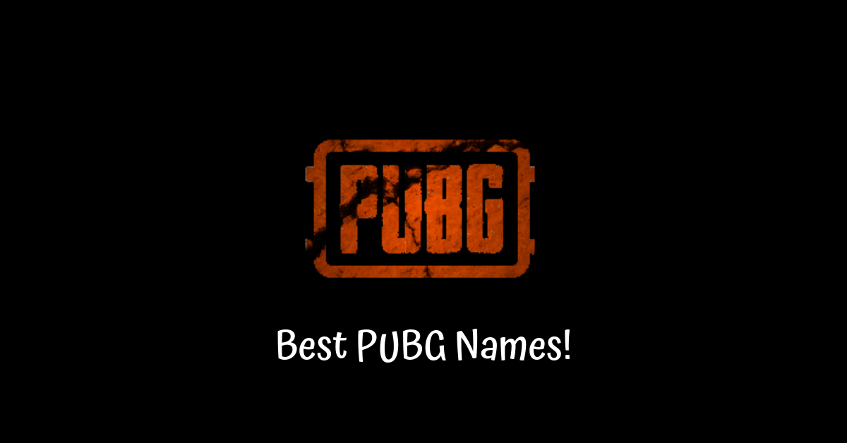 Ways to pick the Best PUBG Names: