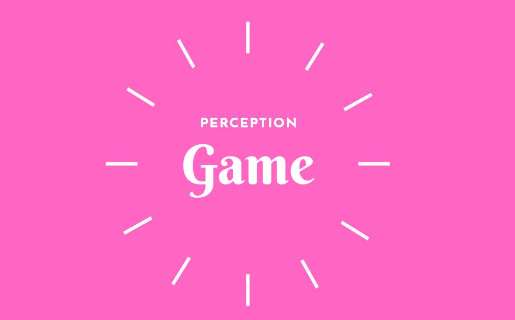 Perception game