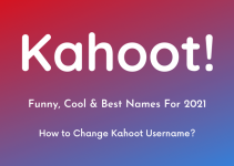 Best Kahoot Names 2021