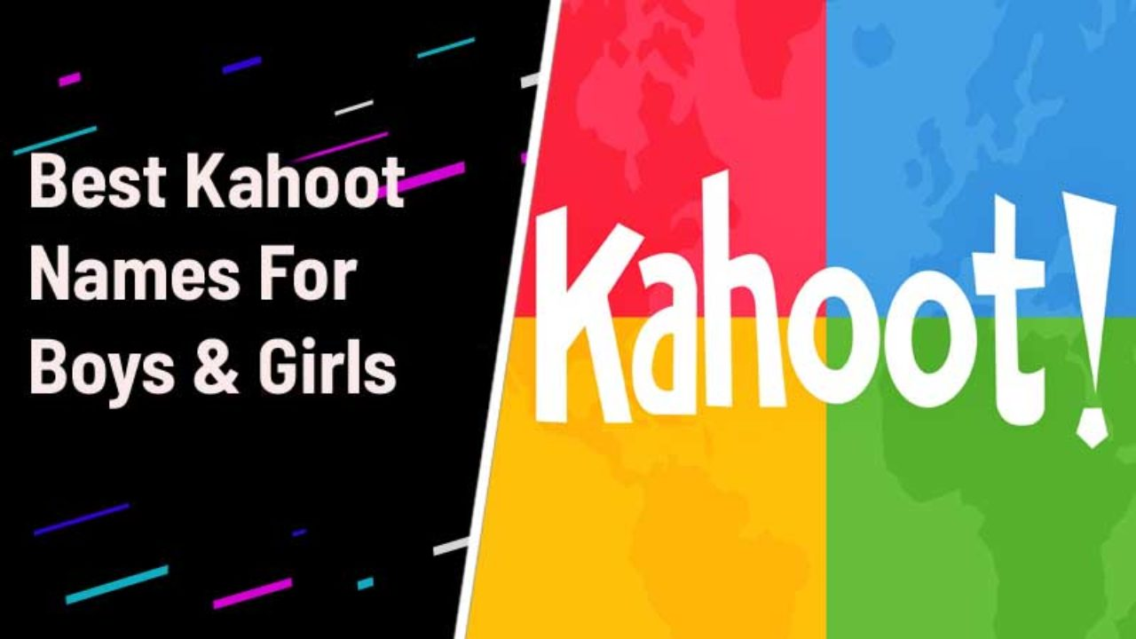Kahoot Names for boys and girls