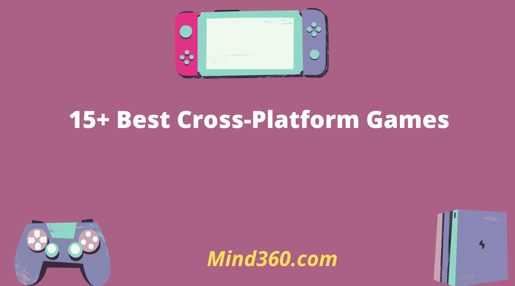 Cross-platform Games